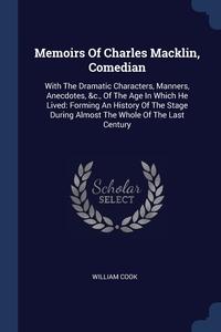 Книга под заказ: «Memoirs Of Charles Macklin, Comedian»