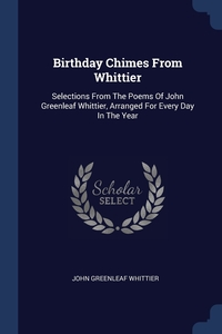 Книга под заказ: «Birthday Chimes From Whittier»