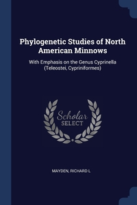 Книга под заказ: «Phylogenetic Studies of North American Minnows»