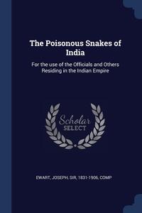 Книга под заказ: «The Poisonous Snakes of India»