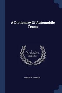 Книга под заказ: «A Dictionary Of Automobile Terms»