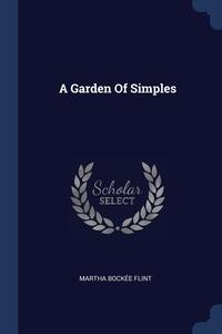Книга под заказ: «A Garden Of Simples»