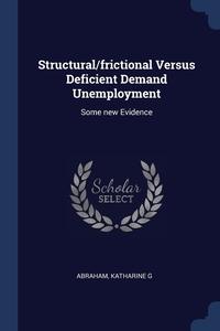 Книга под заказ: «Structural/frictional Versus Deficient Demand Unemployment»