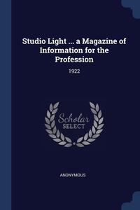 Книга под заказ: «Studio Light ... a Magazine of Information for the Profession»