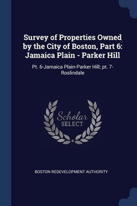 Книга под заказ: «Survey of Properties Owned by the City of Boston, Part 6»