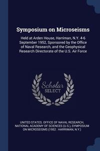 Книга под заказ: «Symposium on Microseisms»