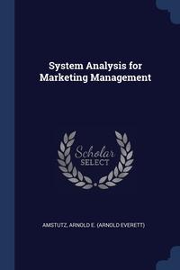 Книга под заказ: «System Analysis for Marketing Management»