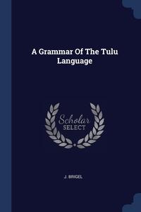 Книга под заказ: «A Grammar Of The Tulu Language»