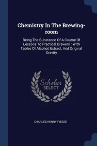 Книга под заказ: «Chemistry In The Brewing-room»