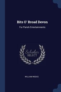 Книга под заказ: «Bits O' Broad Devon»