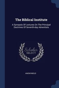Книга под заказ: «The Biblical Institute»
