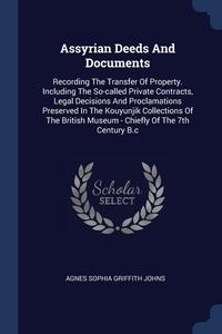 Книга под заказ: «Assyrian Deeds And Documents»