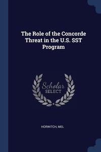 Книга под заказ: «The Role of the Concorde Threat in the U.S. SST Program»
