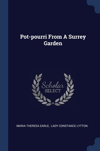 Книга под заказ: «Pot-pourri From A Surrey Garden»
