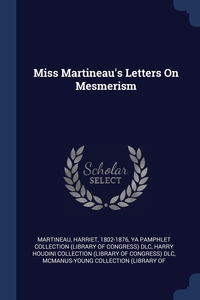 Книга под заказ: «Miss Martineau's Letters On Mesmerism»