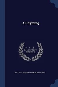 A Rhyming, Joseph Seamon 1861-1949 Cotter обложка-превью