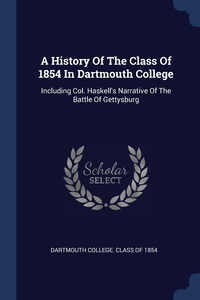 Книга под заказ: «A History Of The Class Of 1854 In Dartmouth College»