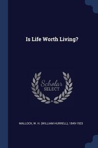 Книга под заказ: «Is Life Worth Living?»