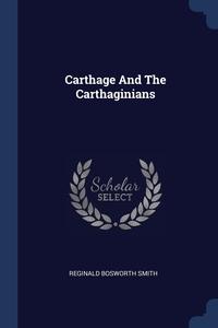 Книга под заказ: «Carthage And The Carthaginians»