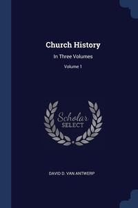 Книга под заказ: «Church History»