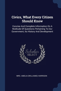 Книга под заказ: «Civics, What Every Citizen Should Know»