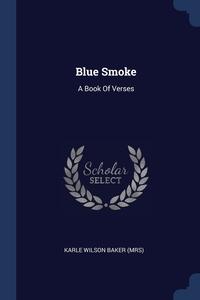 Книга под заказ: «Blue Smoke»