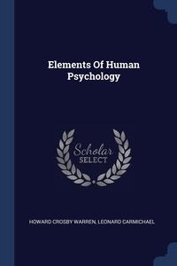 Книга под заказ: «Elements Of Human Psychology»