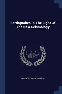 Книга под заказ: «Earthquakes In The Light Of The New Seismology»