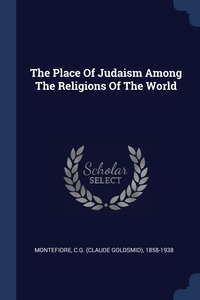 Книга под заказ: «The Place Of Judaism Among The Religions Of The World»