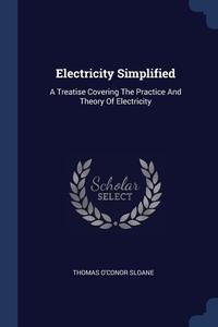 Книга под заказ: «Electricity Simplified»