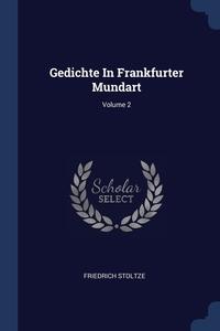 Книга под заказ: «Gedichte In Frankfurter Mundart; Volume 2»