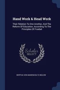 Книга под заказ: «Hand Work & Head Work»
