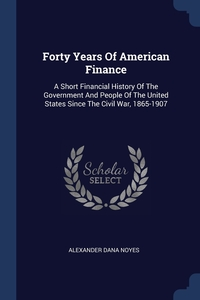 Книга под заказ: «Forty Years Of American Finance»