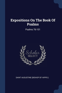 Книга под заказ: «Expositions On The Book Of Psalms»