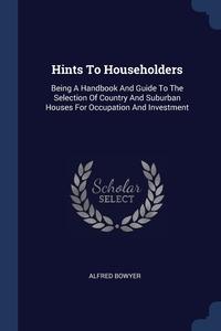 Книга под заказ: «Hints To Householders»