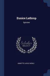 Книга под заказ: «Eunice Lathrop»
