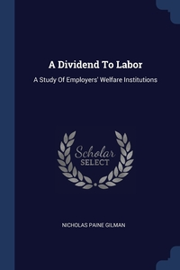 Книга под заказ: «A Dividend To Labor»
