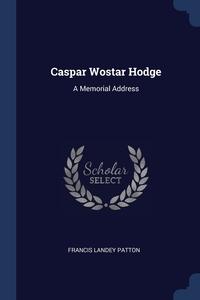Книга под заказ: «Caspar Wostar Hodge»