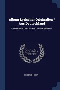 Книга под заказ: «Album Lyrischer Originalien / Aus Deutschland»
