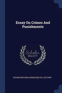 Книга под заказ: «Essay On Crimes And Punishments»