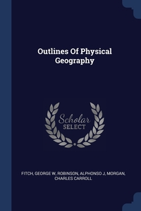 Книга под заказ: «Outlines Of Physical Geography»