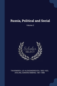Книга под заказ: «Russia, Political and Social; Volume 2»