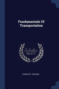 Книга под заказ: «Fundamentals Of Transportation»