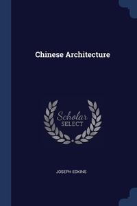Книга под заказ: «Chinese Architecture»