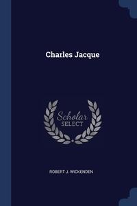 Книга под заказ: «Charles Jacque»