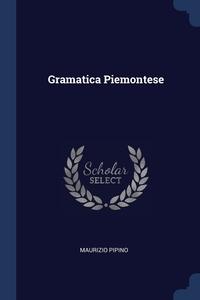 Книга под заказ: «Gramatica Piemontese»