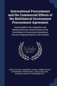 Книга под заказ: «International Procurement and the Commercial Effects of the Multilateral Government Procurement Agreement»