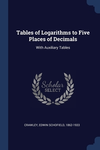 Книга под заказ: «Tables of Logarithms to Five Places of Decimals»
