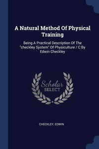 Книга под заказ: «A Natural Method Of Physical Training»