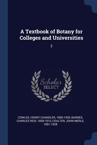 Книга под заказ: «A Textbook of Botany for Colleges and Universities»